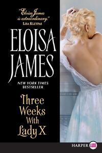 Three Weeks With Lady X-Eloisa James