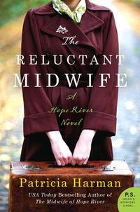 The Reluctant Midwife-Patricia Harman