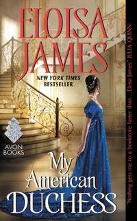 My American Duchess-Eloisa James