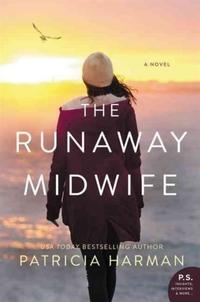 Runaway Midwife-Patricia Harman