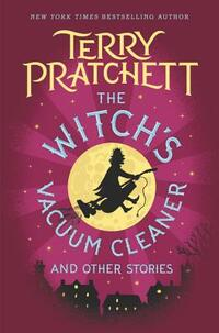 The Witch's Vacuum Cleaner and Other Stories-Terry Pratchett