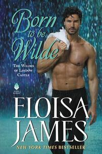 Born to Be Wilde-Eloisa James
