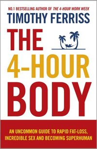 The 4-Hour Body-Timothy Ferriss
