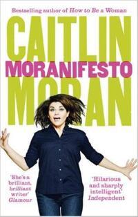 Moranifesto-Caitlin Moran