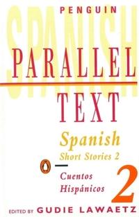 Spanish Short Stories/Cuentos Hispanicos-