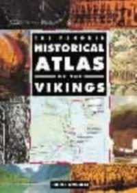 The Penguin Historical Atlas of the Vikings-John Haywood