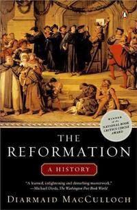 The Reformation-Diarmaid Macculloch