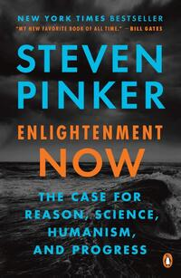 Enlightenment Now-Steven Pinker