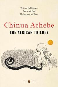 The African Trilogy-Chinua Achebe