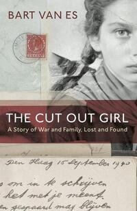 The Cut Out Girl: A Story of War and Family, Lost and Found-Bart van Es