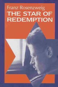 The Star of Redemption-Franz Rosenzweig
