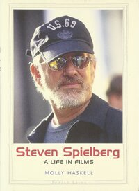 Steven Spielberg-Molly Haskell