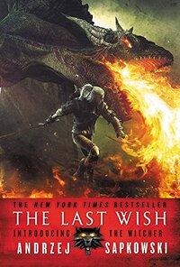 The Last Wish-Andrzej Sapkowski