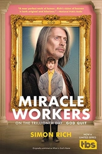 Miracle Workers-Simon Rich