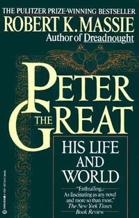 Peter the Great-Robert K. Massie