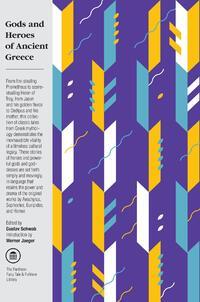 Gods and Heroes of Ancient Greece-Gustav Schwab