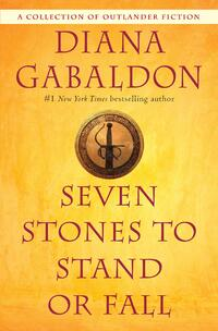 Seven Stones to Stand or Fall-Diana Gabaldon
