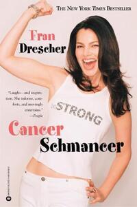 Cancer Schmancer-Fran Drescher