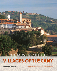 Most Beautiful Villages of Tuscany-James Bentley