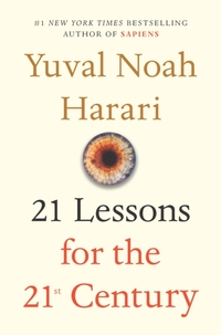 21 Lessons for the 21st Century-Yuval Noah Harari
