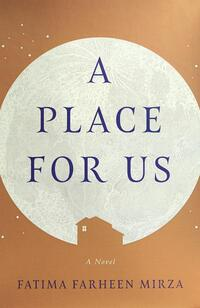 A Place for Us-Fatima Farheen Mirza