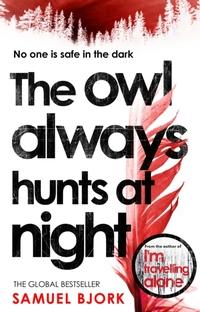 The Owl Always Hunts at Night-Samuel Bjørk
