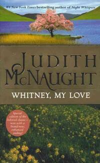 Whitney, My Love-Judith McNaught