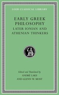 Early Greek Philosophy, Volume III - Early Ionian Thinkers, Part 2-Glenn W. Most