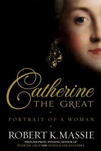 Catherine the Great-Robert K. Massie