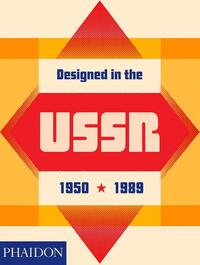 Designed in the USSR 1950-1989-