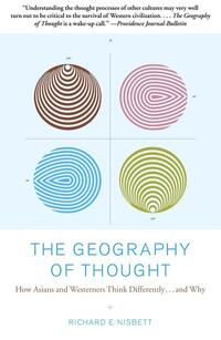 The Geography of Thought-Richard E. Nisbett