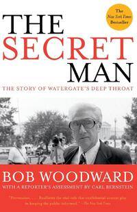 The Secret Man-Bob Woodward