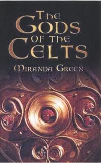 Gods of the Celts-Miranda Green