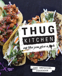 Thug Kitchen-Thug Kitchen
