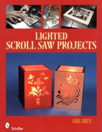 Lighted Scroll Saw Projects-Sue Mey