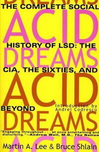 Acid Dreams-Bruce Shlain, Martin A. Lee
