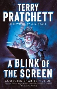 A Blink of the Screen-Terry Pratchett