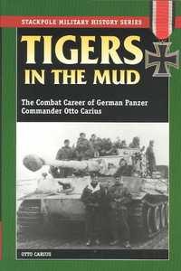 Tigers in the Mud-Otto Carius