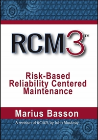 Reliability Centered Maintenance - Rcm3-Marius Basson