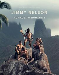 Homage to Humanity-Jimmy Nelson