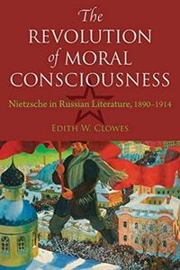 Revolution of Moral Consciousness-Edith W W Clowes