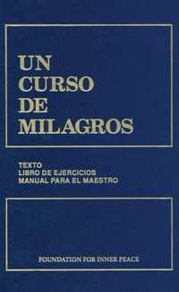 Un Curso de Milagros/ A Course in Miracles-Foundation For Inner Peace