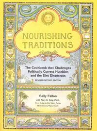 Nourishing Traditions-Mary G. Enig, Pat Connolly, Sally Fallon