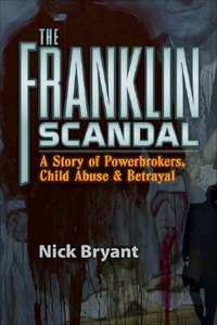 The Franklin Scandal-Nick Bryant