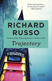 Trajectory-Richard Russo