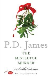 The Mistletoe Murder-P.D. James