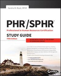 Phr and Sphr Professional in Human Resources Certification Complete Study Guide-Sandra M. Reed