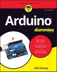 Arduino for Dummies-John Nussey
