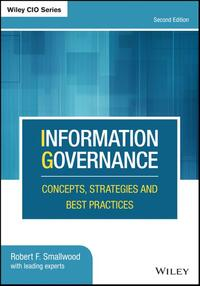 Information Governance-Robert F. Smallwood