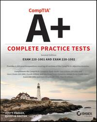 Comptia A+ Complete Practice Tests-Jeff T. Parker, Quentin Docter
